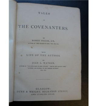 Tales of the Covenanters and The Course of Time: A Poem in 10 Books