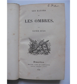Les Rayons et Les Ombres - Victor Hugo - 1840