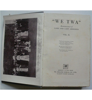 """We Twa"" Reminiscences of Lord and Lady Aberdeen - Volume II"
