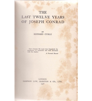 The Last Twelve Years of Joseph Conrad
