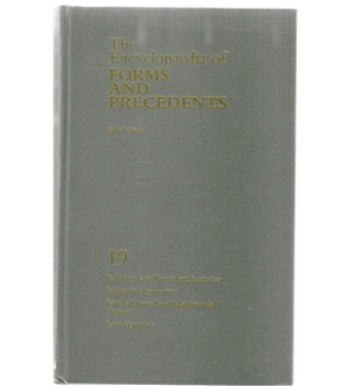The Encyclopaedia of Forms and Precedents Volume 19