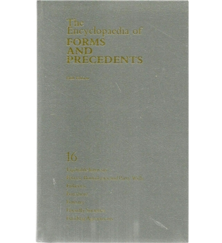 The Encyclopaedia of Forms and Precedents Fifth edition Volume  16