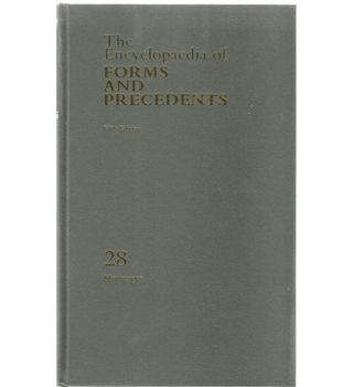 The Encyclopaedia of Forms and Precedents Volume 28 Mortgages