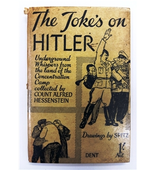 The Joke's On Hitler, Underground Whispers from the land of the Concentration Camp