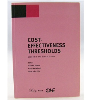 Cost-effectiveness Thresholds: Economic and Ethical Issues
