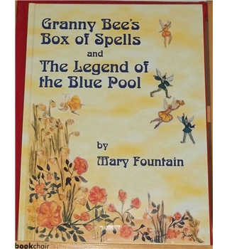 Granny Bee's Box of Spells and The Legend of the Blue Pool