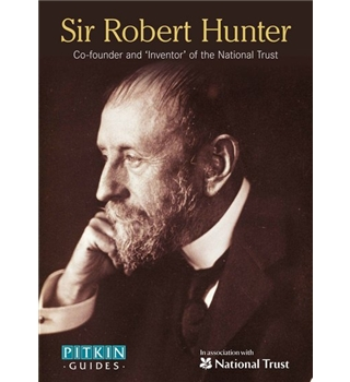 Sir Robert Hunter - Co-founder and 'inventor' of the National Trust