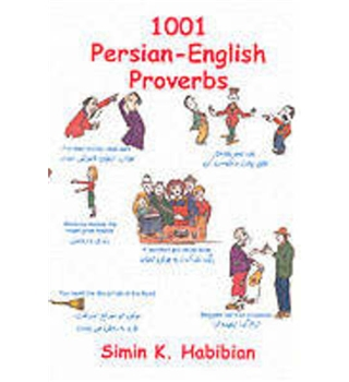 One thousand & one Persian - English proverbs