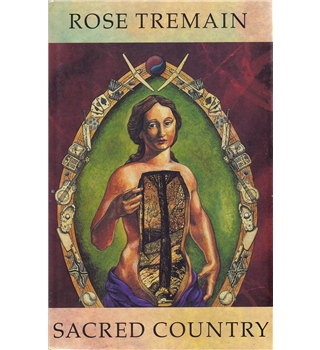 Sacred Country - Rose Tremain - Signed First Edition