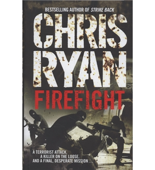 Firefight - Chris Ryan - Signed First Edition