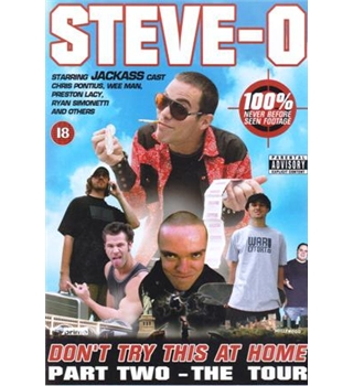 Steve-O - Don't Try This At Home - Part 2 - The Tour