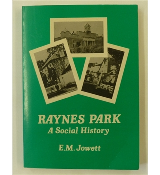 Raynes Park With West Barnes & Cannon Hill, A Social History
