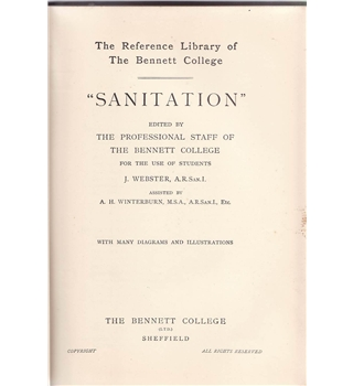 Sanitation - Volume I - The Reference Library of The Bennett College ca 1920