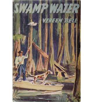Swamp Water - Vereen Bell - 1st UK edition 1941