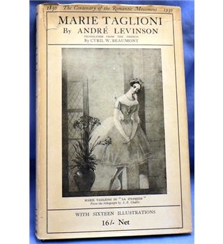 1930 First Edition. Marie Taglioni by Andre Levinson
