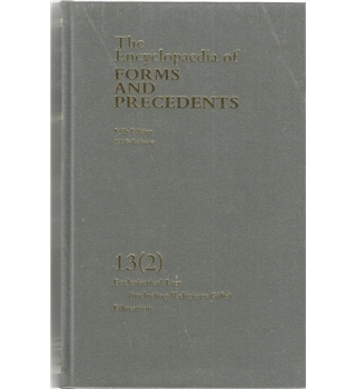 The Encyclopaedia Of Forms And Precedents: Volume 13(2): Ecclesiastical Law (Including Religious Gifts), Education