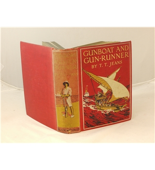 Gunboat and Gun-Runner by T.T. Jeans illust C.M. Padday Blackie and Son 1915