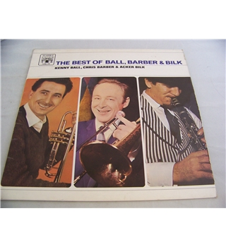 The best of Ball, Barber & Bilk Kenny Ball, Chris Barber, Acker Bilk - mal 613
