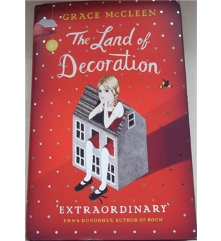 The Land of Decoration- First Edition, First Printing- Signed copy