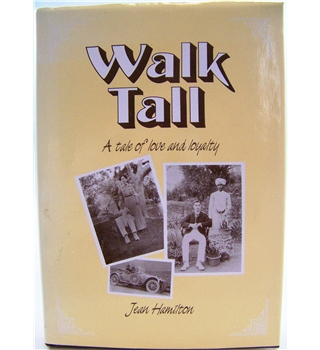 Walk Tall: A Tale of Love and Loyalty