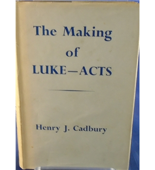 The Making Of Luke - Acts