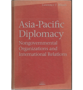 Asia-Pacific Diplomacy Nongovernmental Organizations and International  Relations