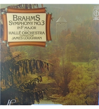 Brahams Symphony No.3 in F Major Halle Orchestra Conductor James Loughran - CFP 40237