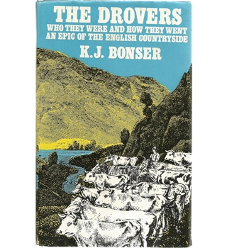 The Drovers: Who They Were and How They Went, an Epic of the English Countryside