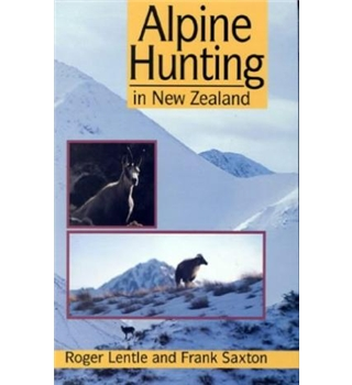 Alpine Hunting in New Zealand