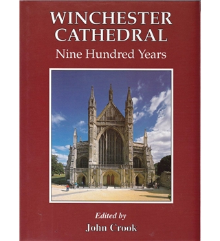 Winchester Cathedral - Nine Hundred years 1093 - 1993