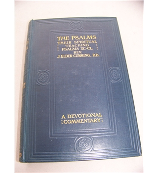 The Psalms, their Spiritual Teaching : a Devotional Commentary Vol. III  Psalms XC - CL ( 90 - 150 )
