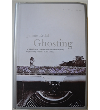 Ghosting - Jennie Erdal - Signed 1st Edition