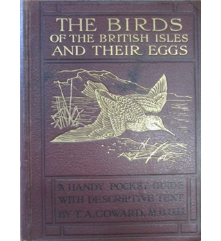 The Birds of the British Isles and their Eggs Vol 11 (1923) by T A Coward