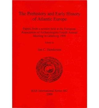 The Prehistory and Early History of Atlantic Europe