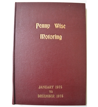 Penny Wise Motoring January 1975 to December 1975