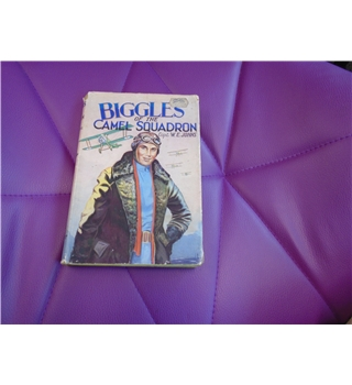 Biggles of the Camel Squadron - capt. W.E. Johns