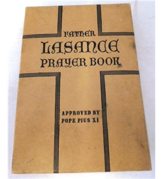 Father Lasance Prayer Book. (Emmanuel. A Book of Prayer)