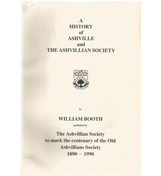 A History of Ashville and The Ashvillian Society