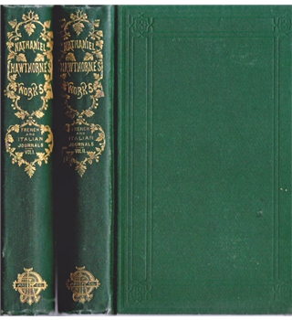 Passages from the French and Italian Note-Books of Nathaniel Hawthorne (2 Vols.)