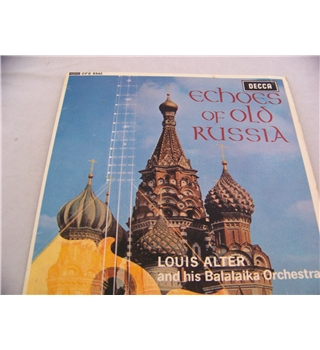 "echoes of old russia louis alter and his balalaika orchestra - dfe 8542 7"" single"