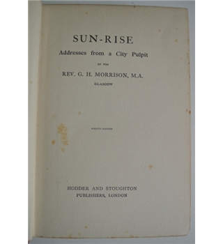 Sun-Rise - Addresses from a City Pulpit