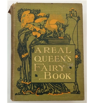 A Real Queen's Fairy Book