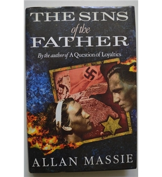 The Sins of the Father - Alan Massie - Signed 1st Edition