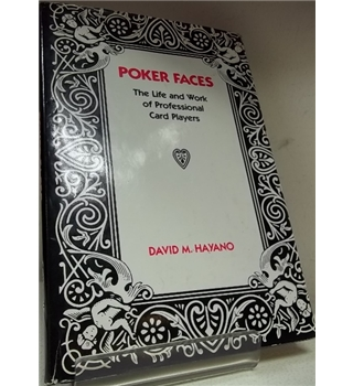 Poker Faces - The Life and Work of Professional  Card Players -First Edition, Rare copy