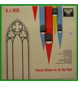 Favourite Melodies for the Pipe Organ D J Rees - SKL 4043