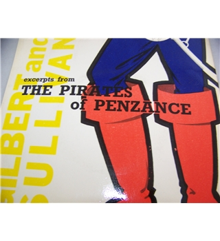 "Excerpts from The Pirates of Penzance The Company of Savoyards (7"" EP single) - lse 2027"