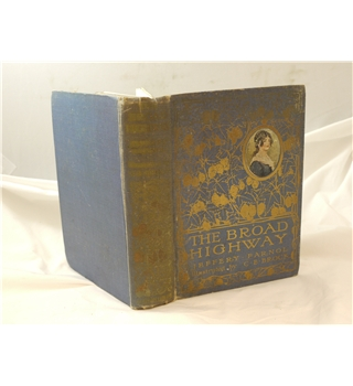 The Broad Highway by Jeffery Farnol illustrated by C E Brock c1912 Sampson Low, Marston & Co