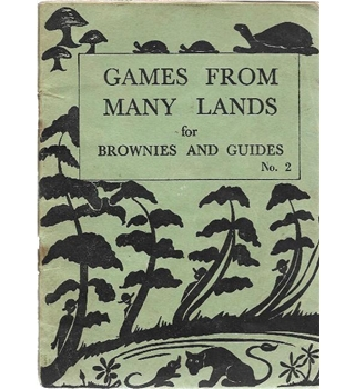 Games from Many Lands for Brownies and Guides (Part 2)