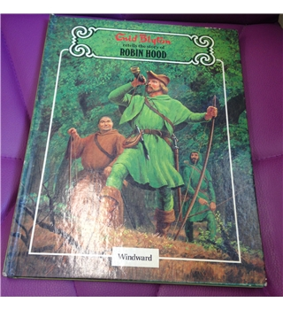 Enid Blyton retells the story of Robin Hood