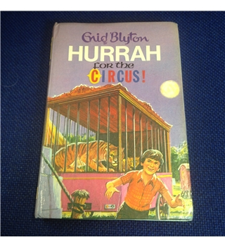 Enid Blyton - Hurrah For the Circus